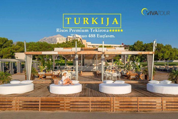 TURKIJA 👑7 n. Rixos Premium Tekirova⭐⭐⭐⭐⭐viešbutyje su#ultraviskasįskaičiuotamaitinimo sistema tik nuo488Eur/asm.👌